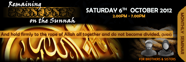 Remaining Steadfast on the Sunnah – Monthly Seminar at Croydon ICT