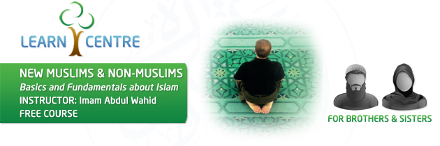 New Muslims - basics and fundamentals about Islam
