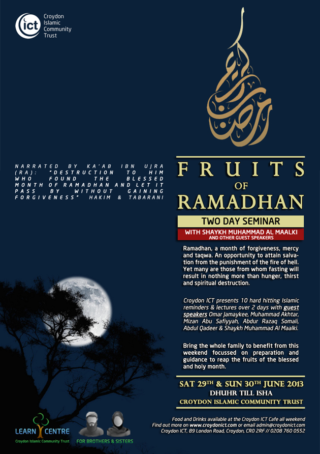 Fruits of Ramadhan - weekend conference - 29 -30 June 2013 at Croydon ICT
